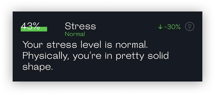 snapshot readout showing normal Stress level and confirmation that you're physically well